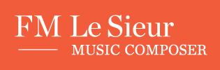 FM Le Sieur Music Composer - Compositeur